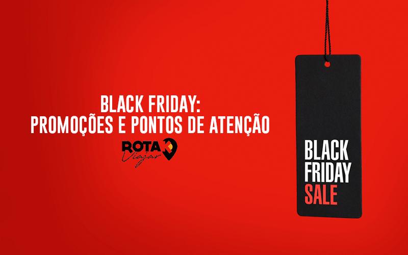 Black Friday – Promoções e Pontos de Atenção