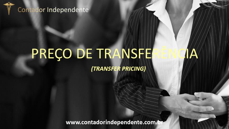 Transfer Pricing Preço de Transferência