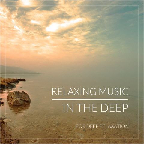 Relaxing Music In The Deep