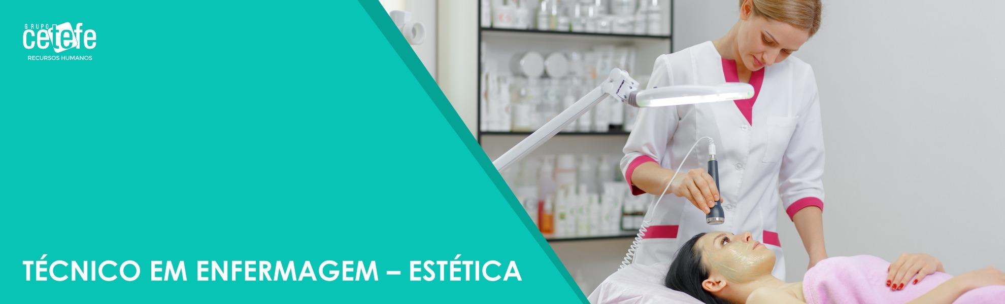 Técnico em Enfermagem - Estética