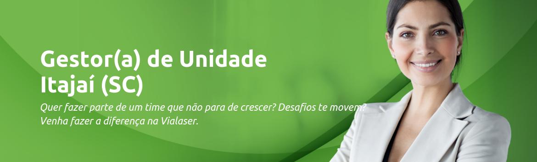 Gestor(a) de Unidade   Itajaí  (SC)