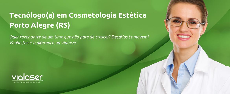 Tecnóloga(o) em Cosmetologia e Estética | Barra Shopping e Bourbon Shopping Country