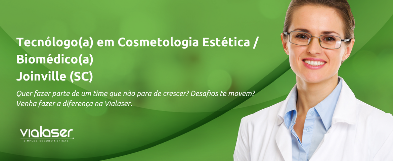 Tecnóloga(o) em Cosmetologia e Estética / Biomédica(o) | Joinville (SC)