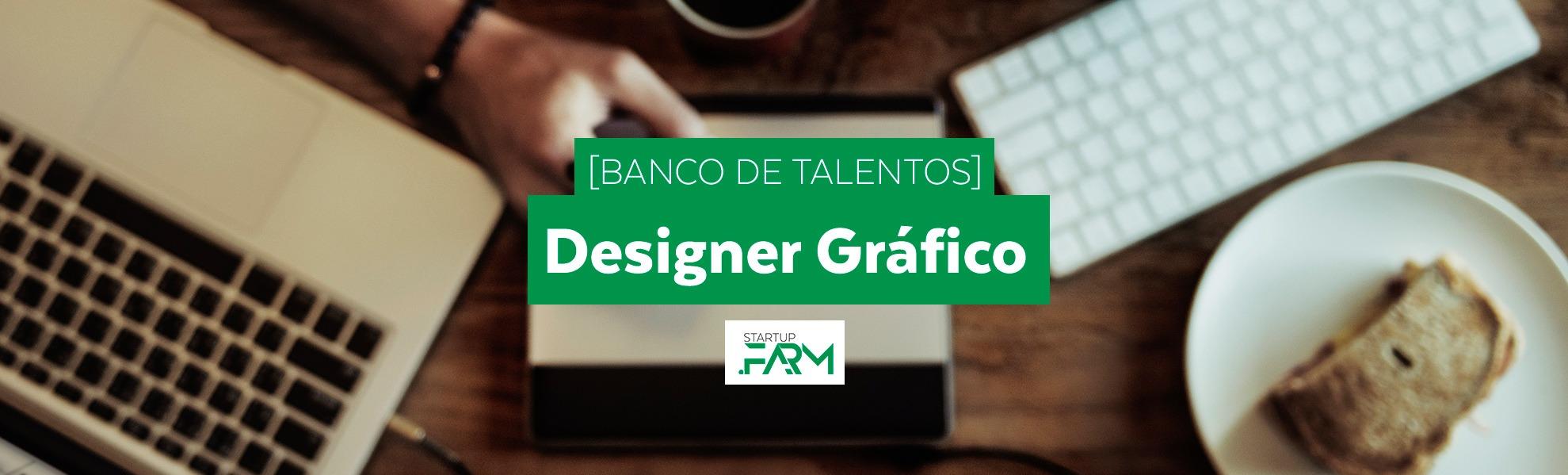 [Banco de talentos] Designer Gráfico