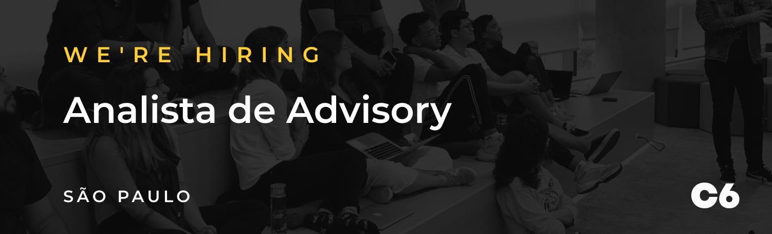 Analista de Advisory - Relacionamento com Clientes