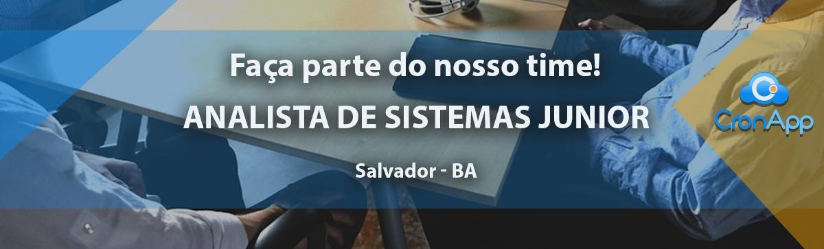 Analista de Sistemas Junior - CLT - Salvador