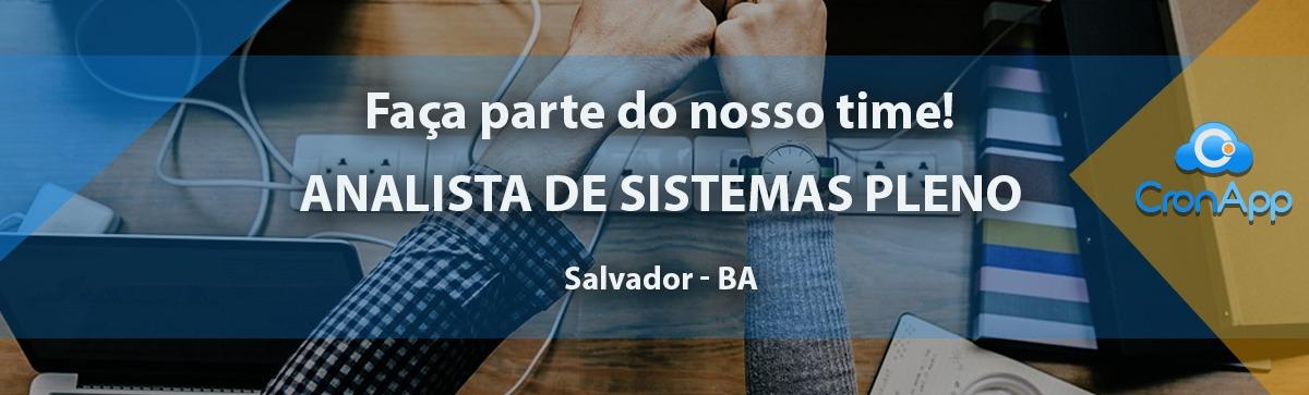 Analista de Sistemas Pleno - CLT - Salvador