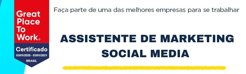 Assistente de Marketing  - Social Media