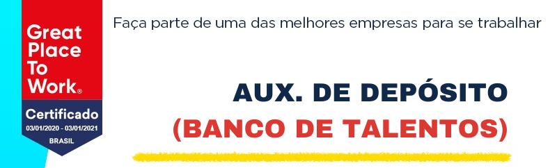Aux. de Deposito (Banco de Talentos)