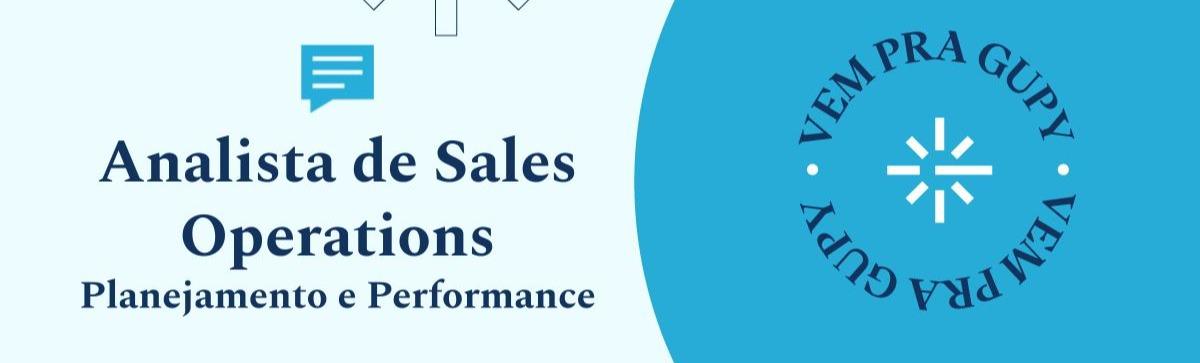 Analista de Sales Operations - Planejamento e Performance