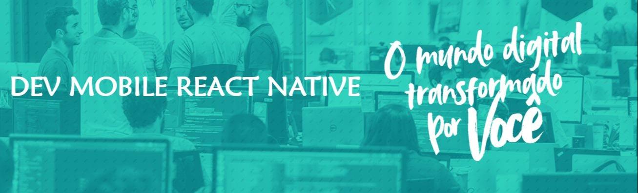 Desenvolvedor Mobile - React Native