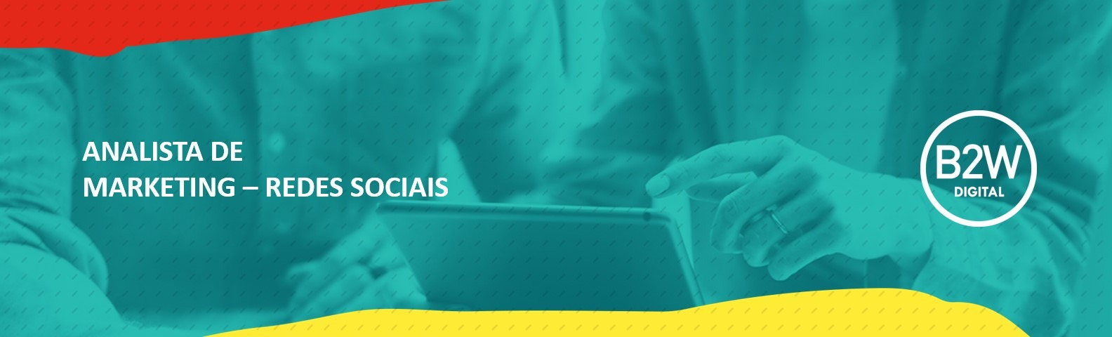 Analista de Marketing SR – Redes Sociais