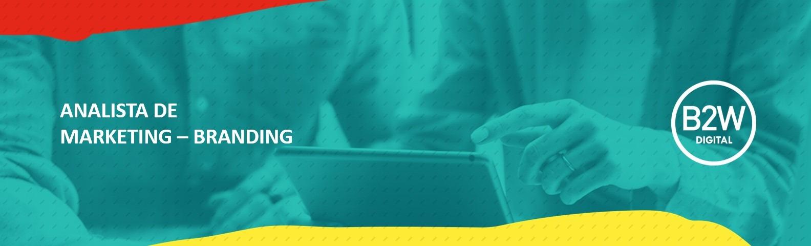 Analista de Marketing SR – Branding