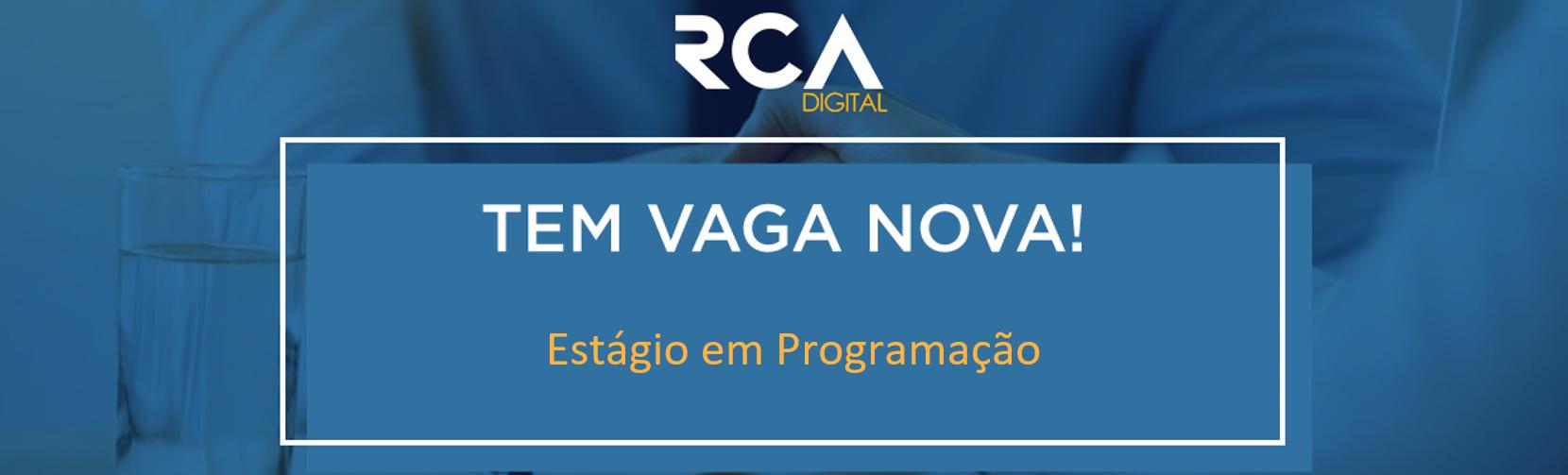 [RCA] - Estágio em Programação