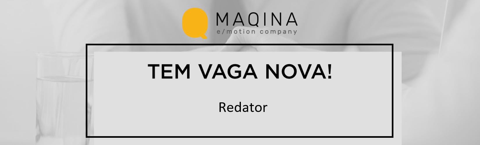 [MAQINA] - Redator