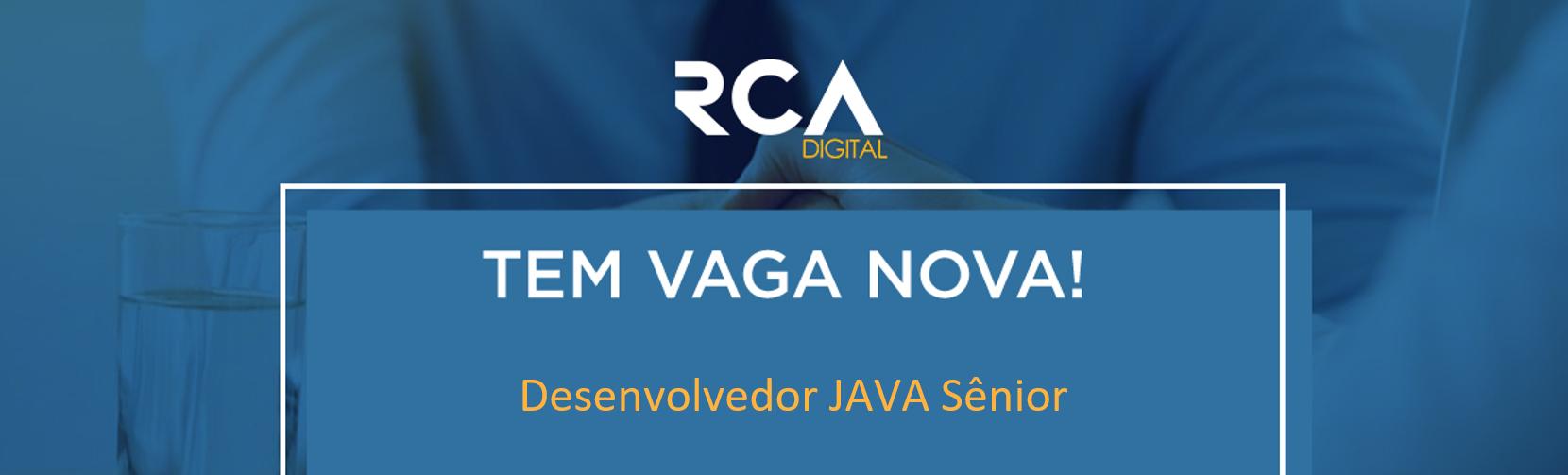 [RCA] Desenvolvedor Java Web Sênior