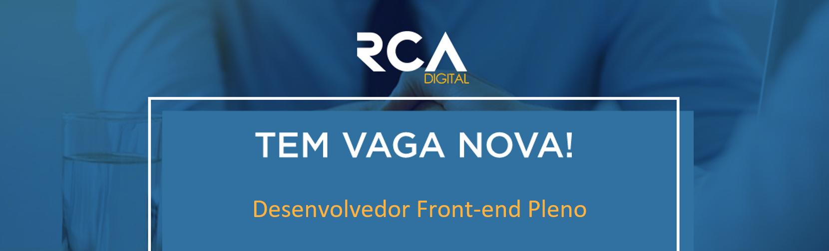 [RCA] Desenvolvedor Front-end Pleno
