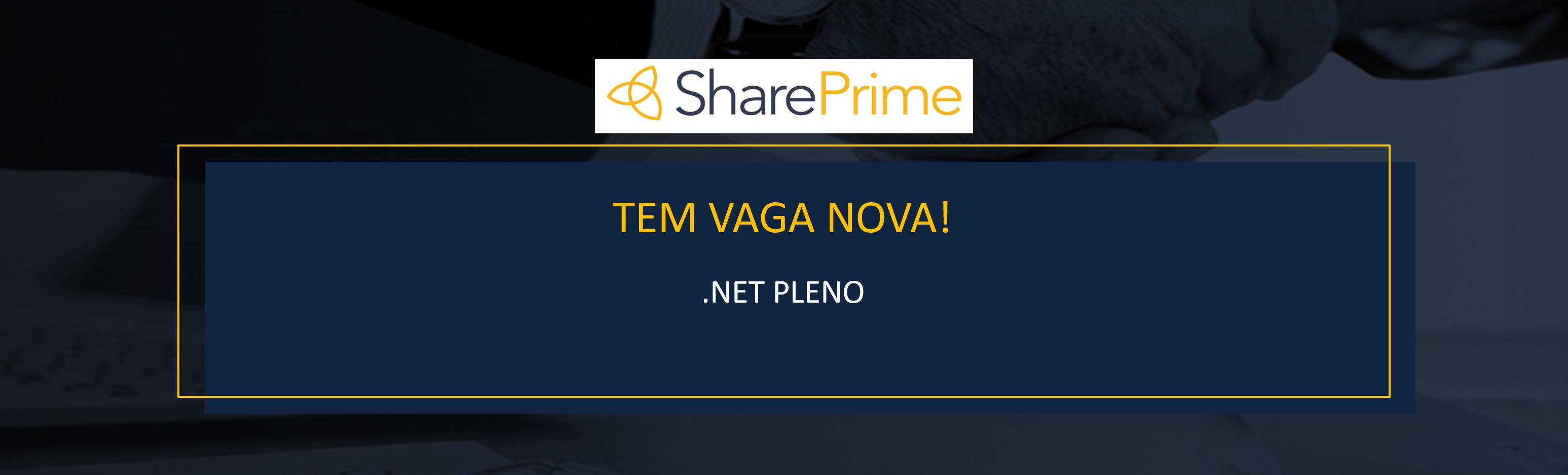 [SHAREPRIME] - Pleno - Programador .NET