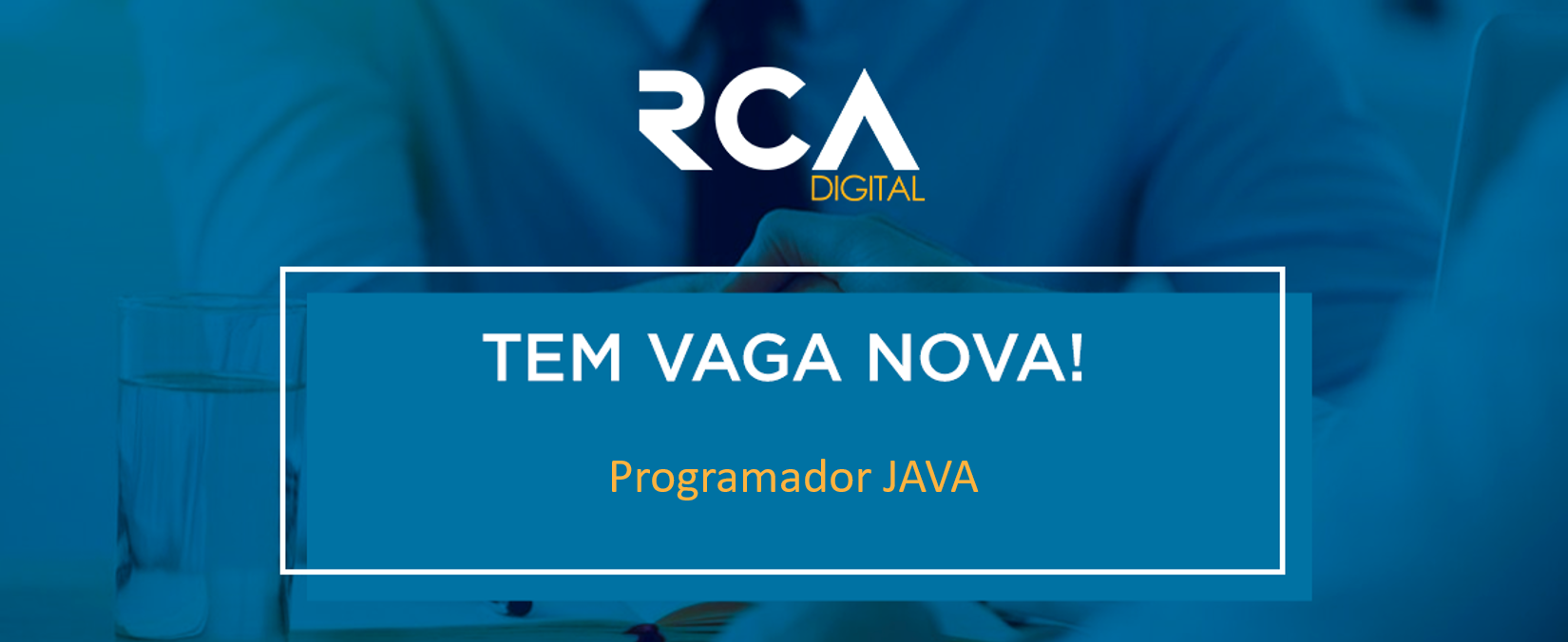 [RCA] Programador JAVA Júnior/Pleno