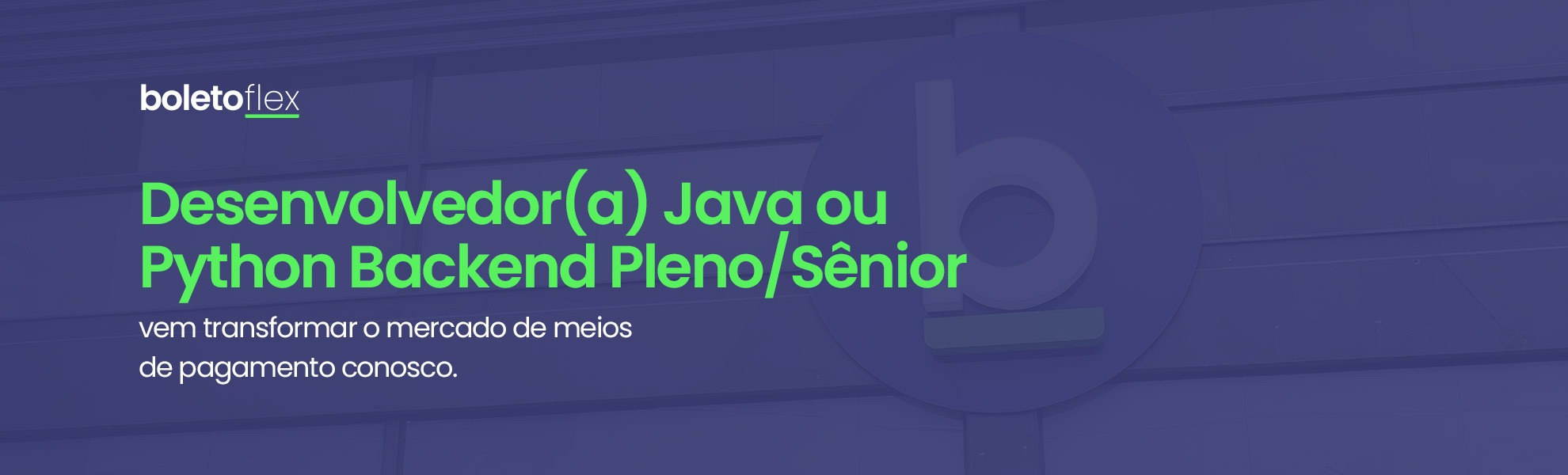 Desenvolvedor(a) Java ou Python Backend Pleno/Sênior