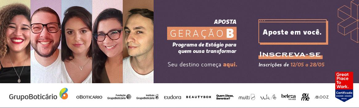 PROGRAMA DE ESTÁGIO GERAÇÃO B - 2021.2