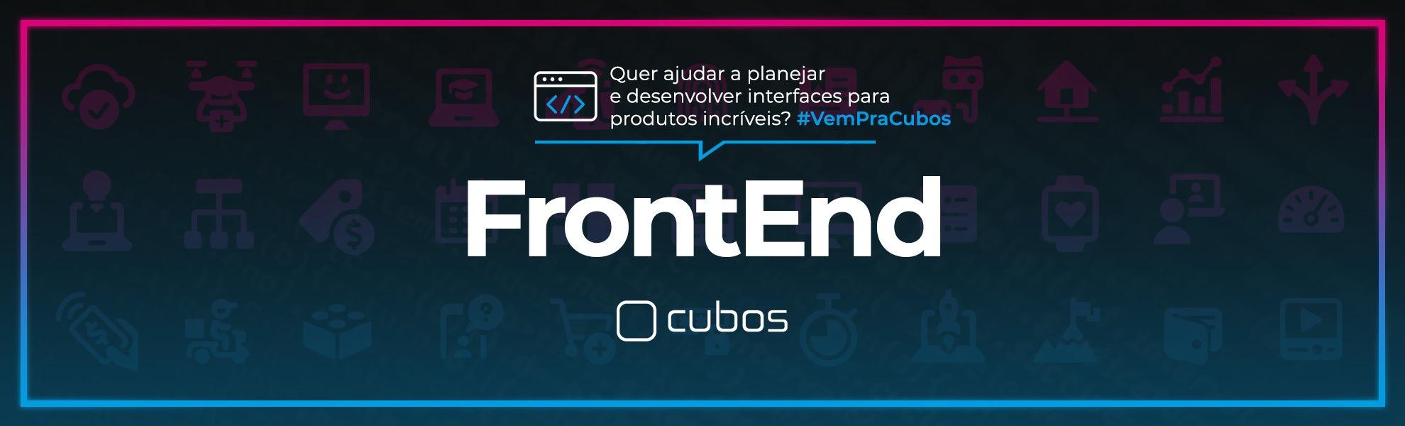 [BANCO DE TALENTOS] Pessoa Desenvolvedora Frontend