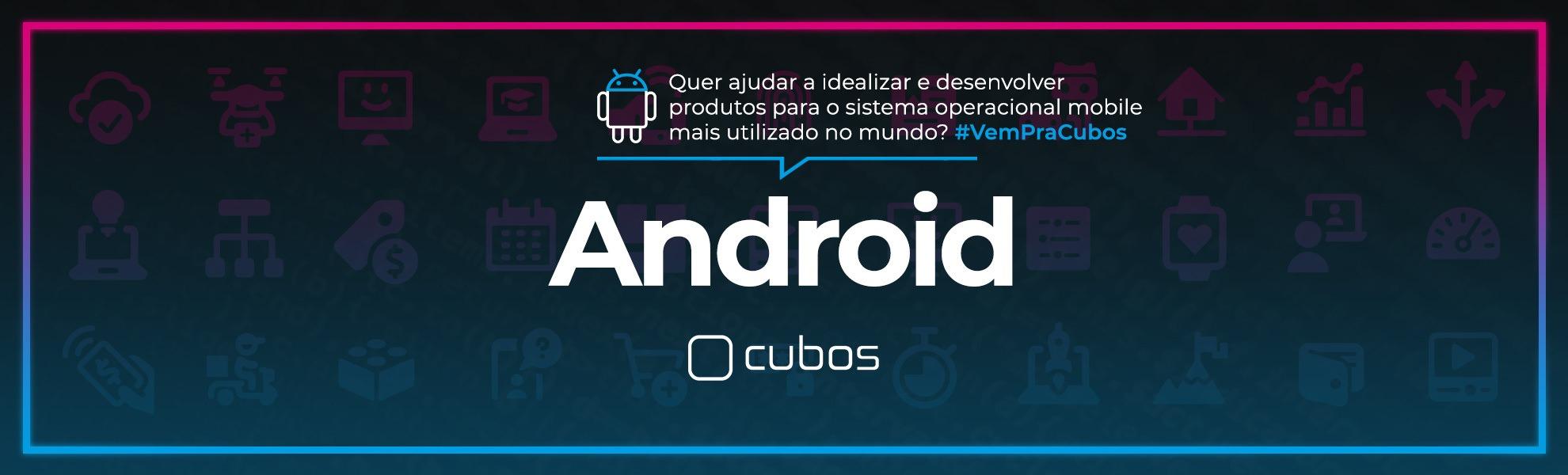 [BANCO DE TALENTOS] Pessoa Desenvolvedora Android