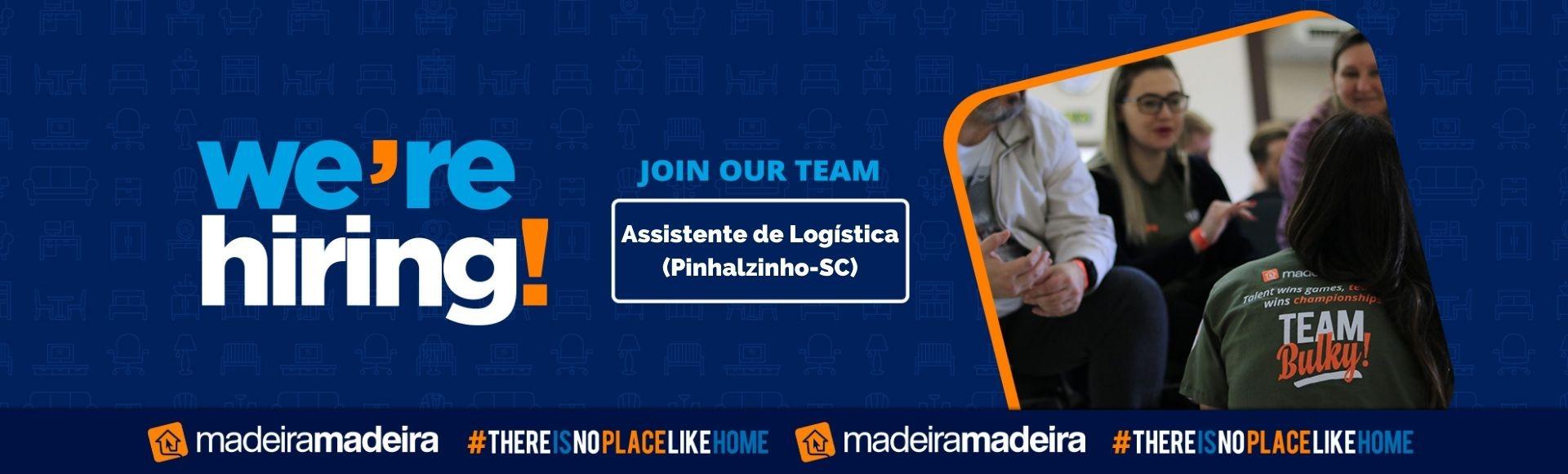Banco de Talentos - Assistente de Logística (Pinhalzinho-SC)
