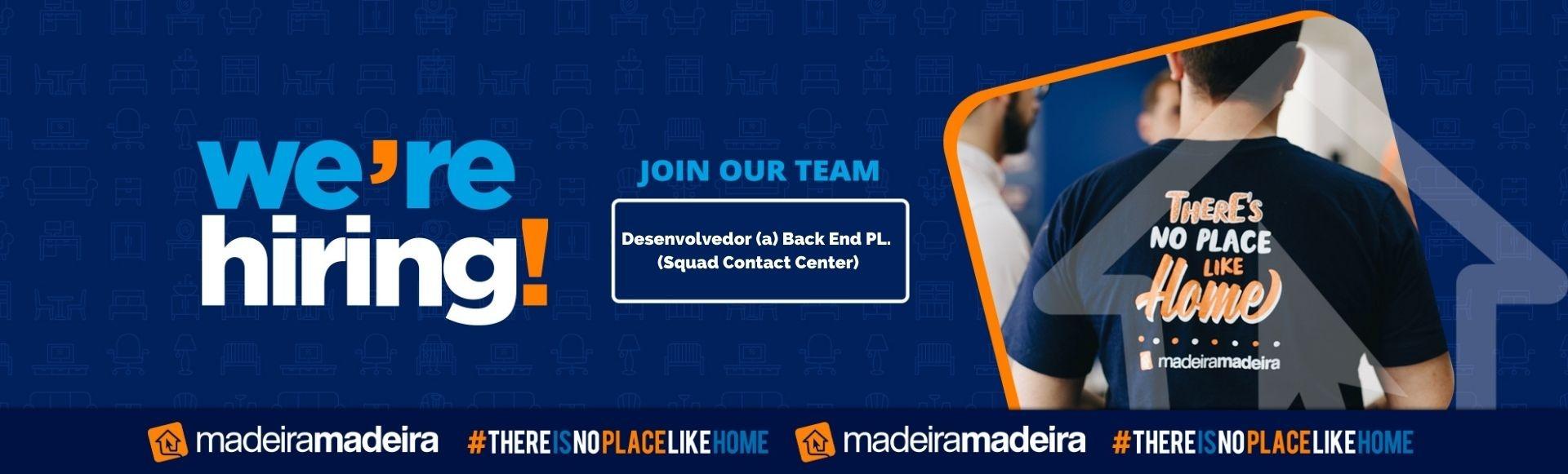 Desenvolvedor (a) Back End PL (Squad Contact Center)