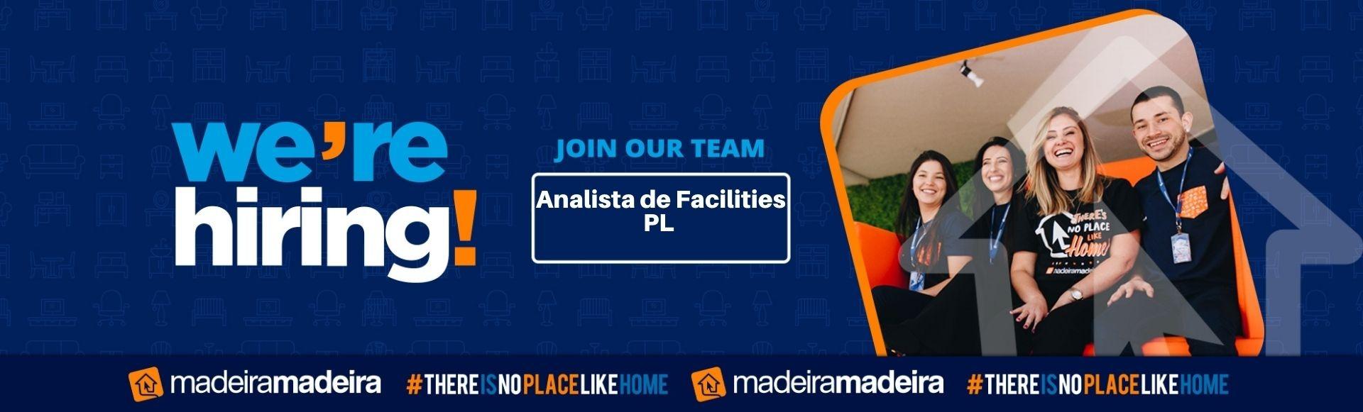 Analista de Facilities  PL (Projetos)