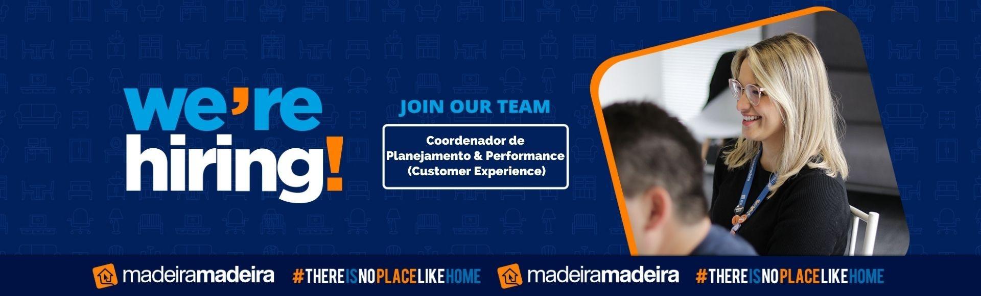 Coordenador de Planejamento & Performance (Customer Experience)