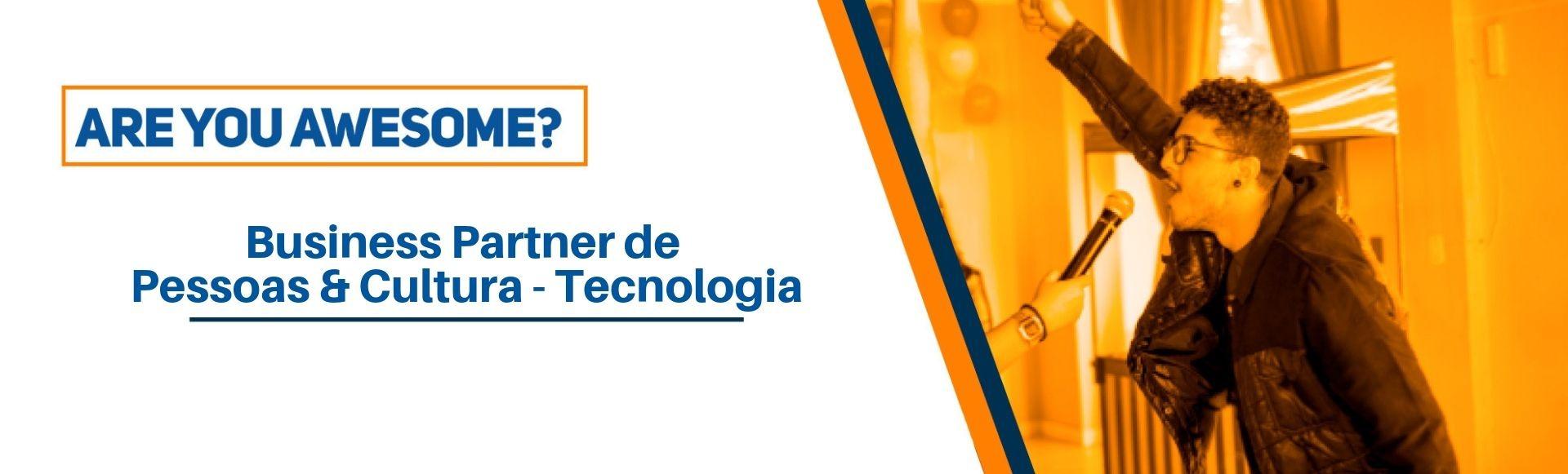 Business Partner de Pessoas & Cultura - Tecnologia