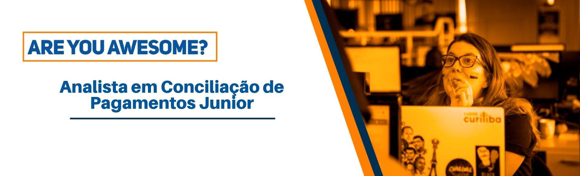 Analista em Conciliação de Pagamentos Junior