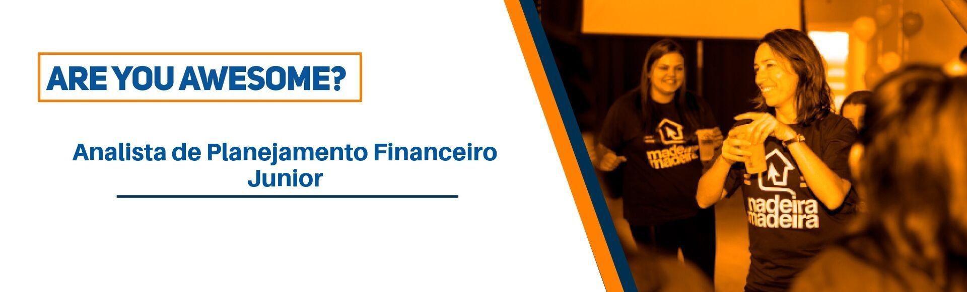 Analista de Planejamento Financeiro Jr.