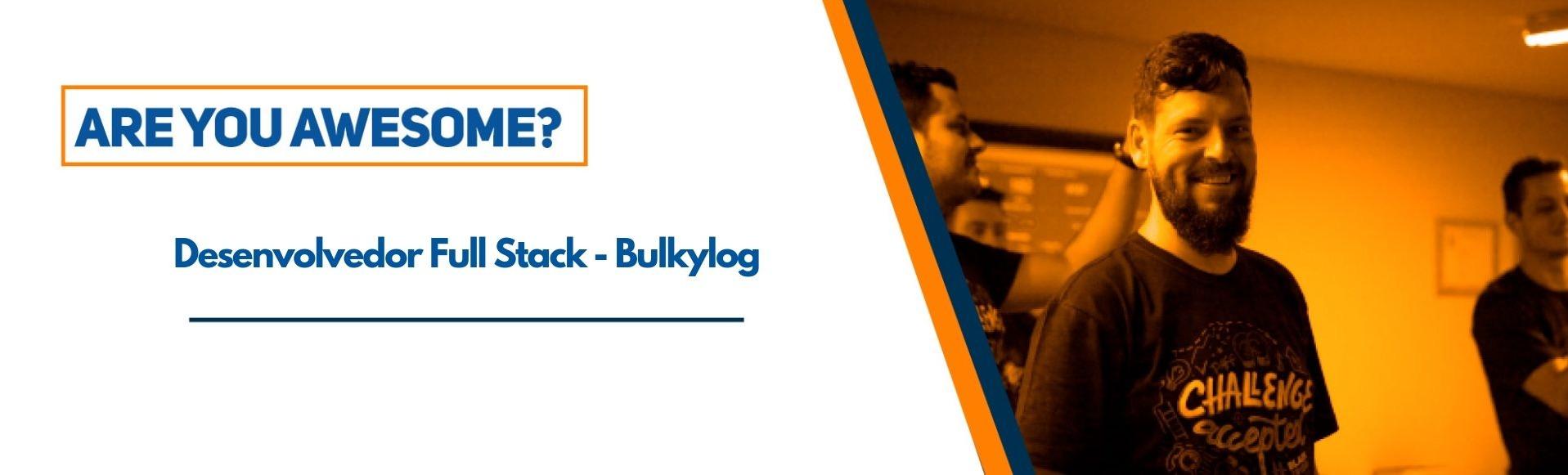 Desenvolvedor PHP (BulkyLog)