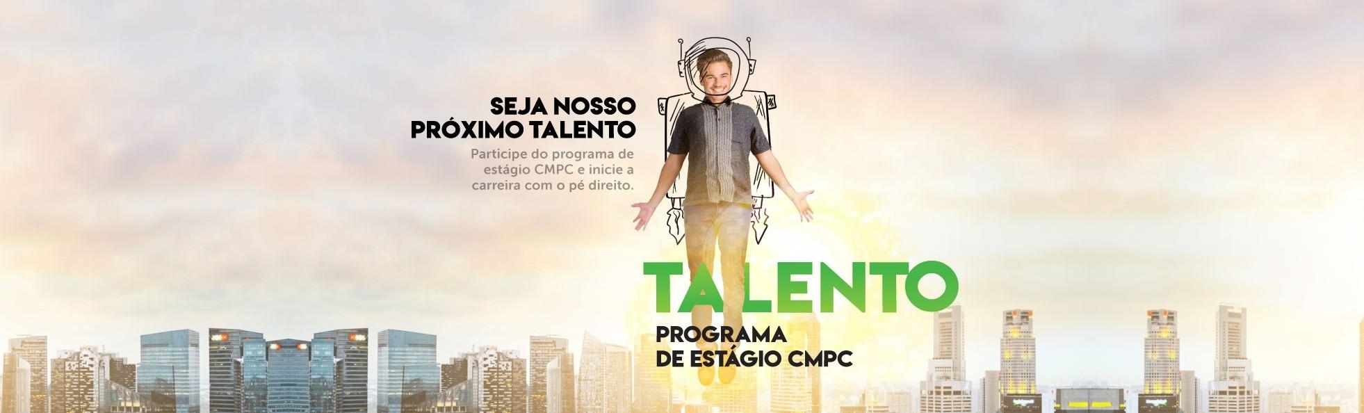Talento - Programa de Estágio CMPC