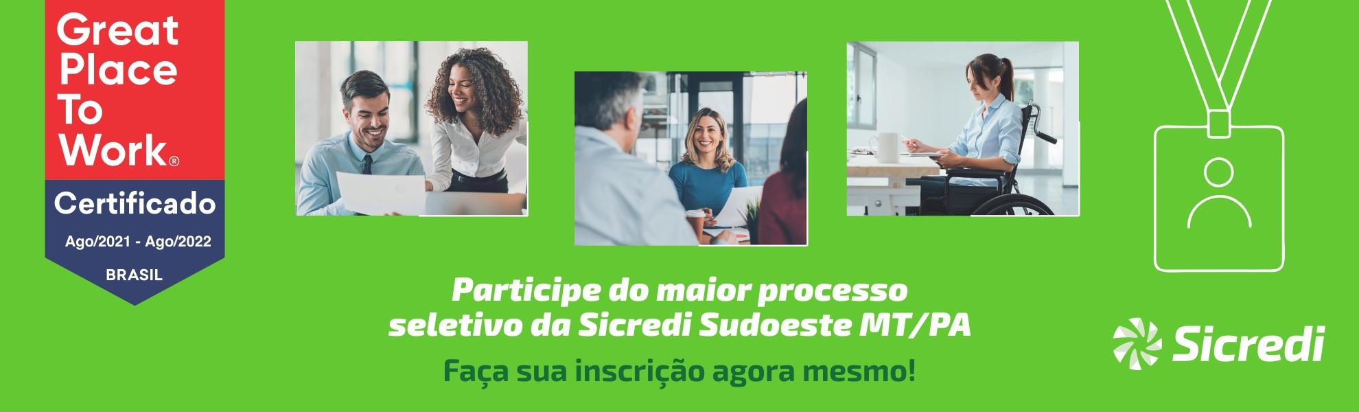 Talentos (Administrativo/Comercial) - Sicredi Sudoeste MT/PA