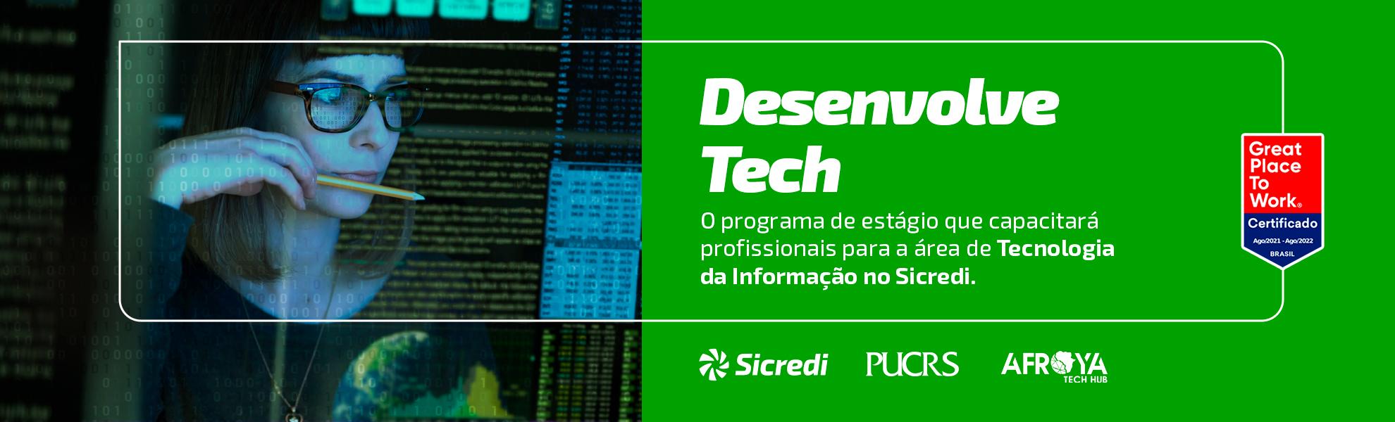 Desenvolve Tech - Programa de Estágio Sicredi