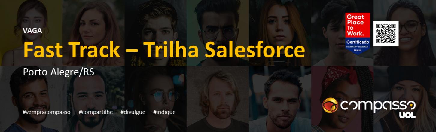Fast Track - Trilha Salesforce  | Turma Jul/20