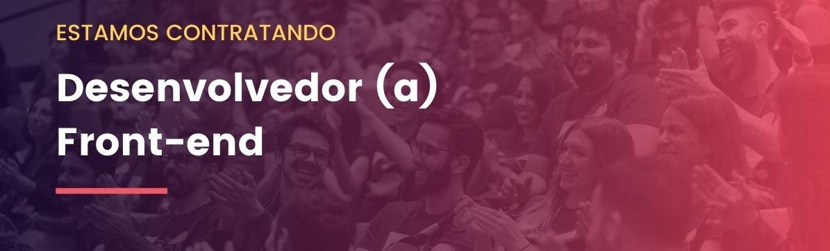 Desenvolvedor (a) Front-end
