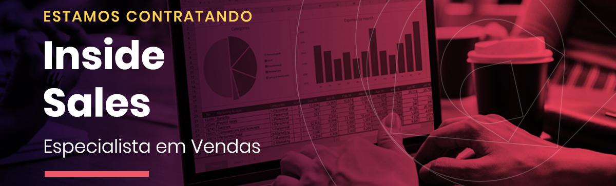 Inside Sales - Especialista em Vendas