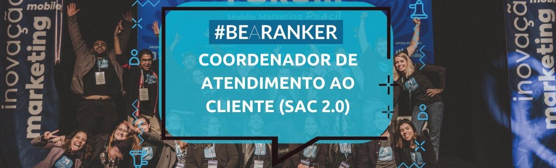 Coordenador de Atendimento ao Cliente (SAC 2.0)
