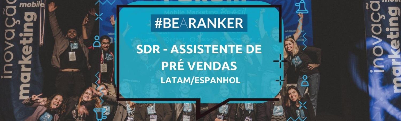SDR - Assistente  de Pré Vendas | LATAM/Espanhol