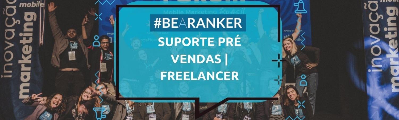 [Banco de Talentos] Suporte Pré Vendas |  Freelancers