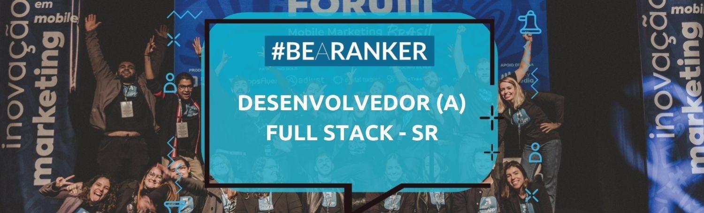 Desenvolvedor(a) Full-Stack Sênior - (Remoto)