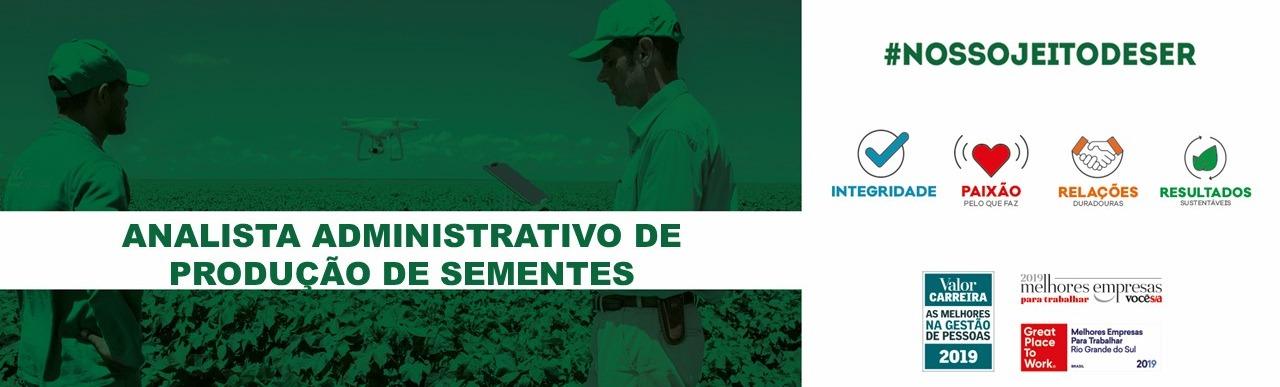 Analista Administrativo de Produção de Sementes Jr