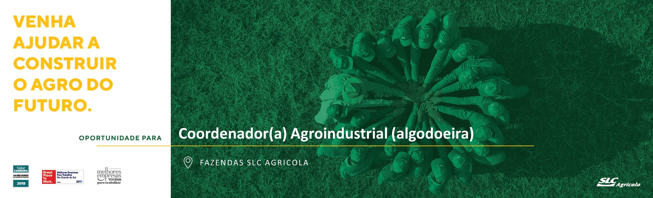 Coordenador(a) Agroindustrial (Algodoeira) - Fazenda Palmares BA