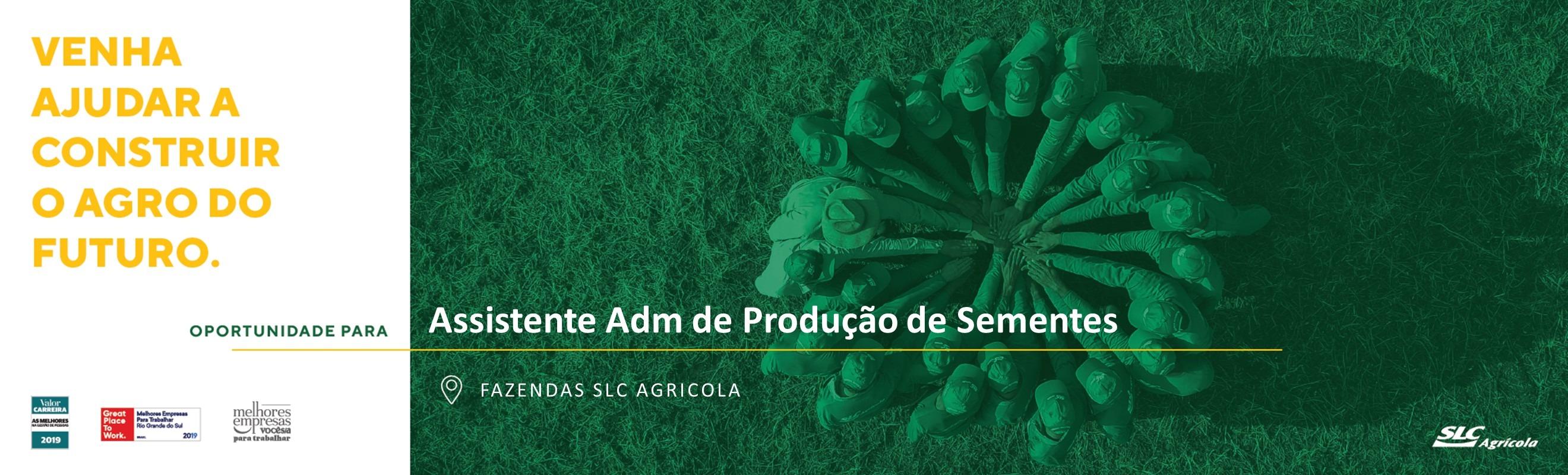 Assistente Adm de Produção de Sementes