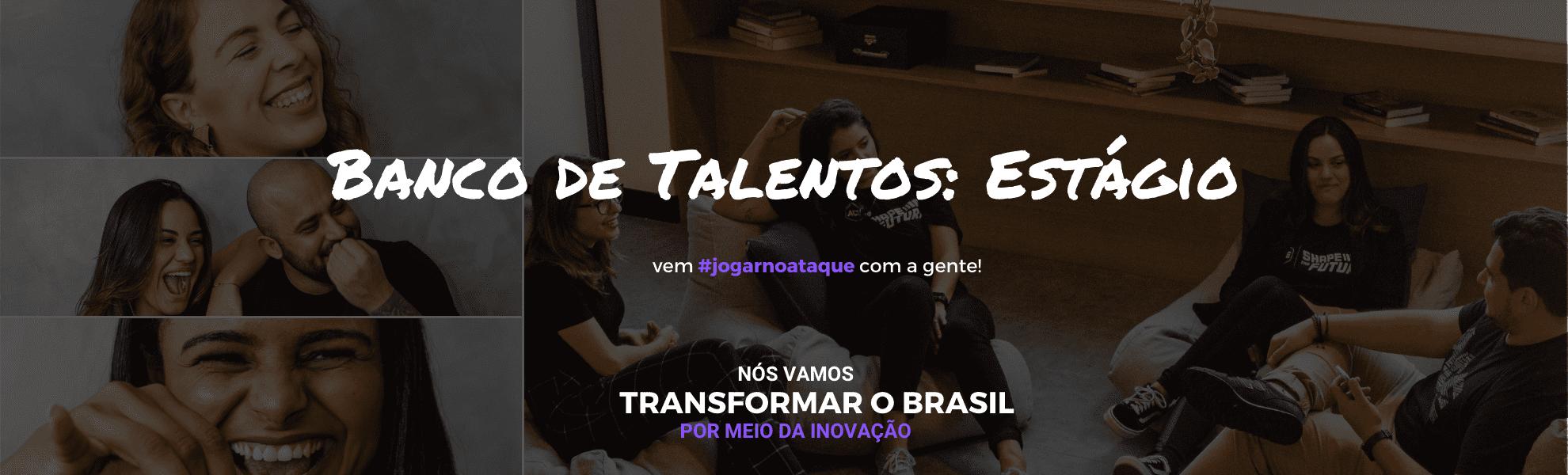 Banco de Talentos..: Vagas Estágio
