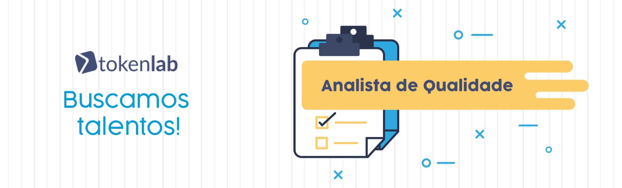 Analista de Qualidade - Banco de Talentos